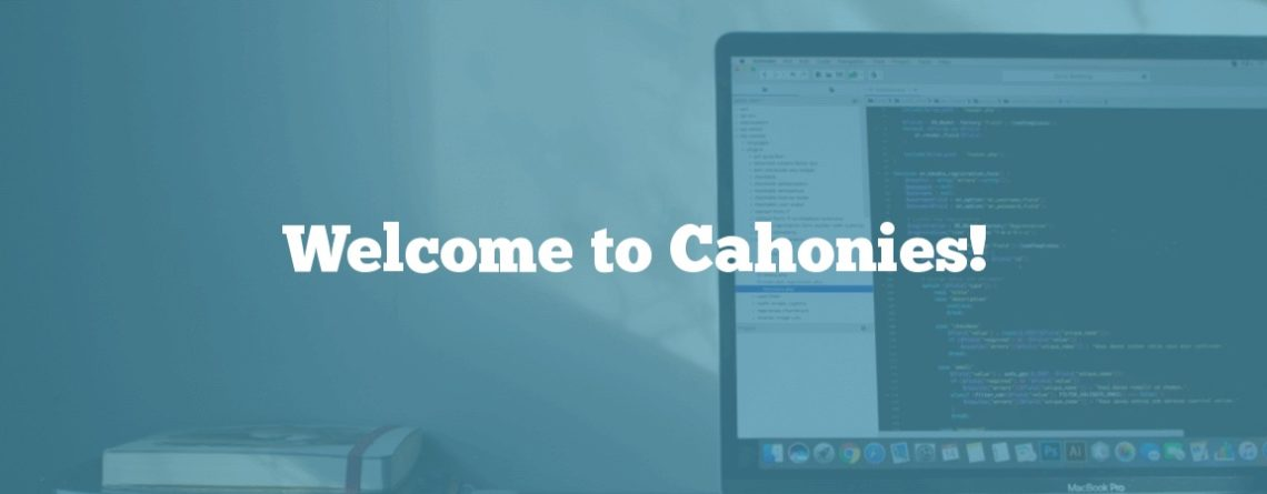 Welcome to Cahonies!